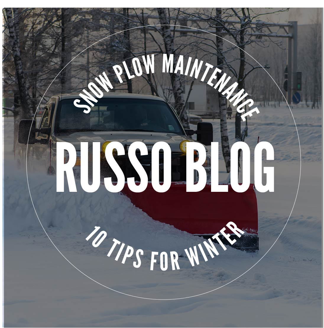 Snow Plow Blog Maintenance