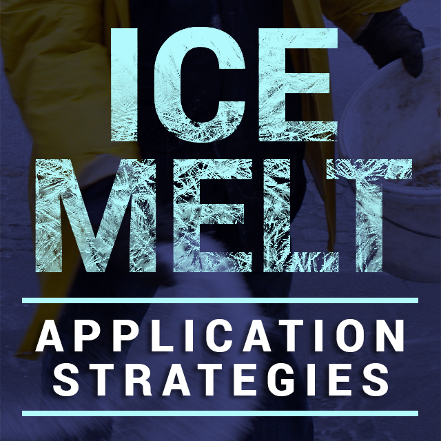 Ice Melt Application Strategies