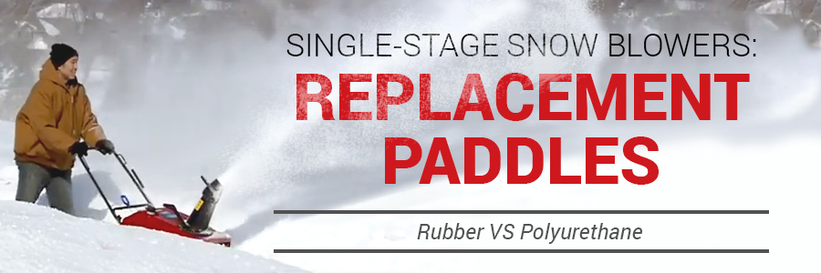 Single Stage Snow Blower Replacement Paddles