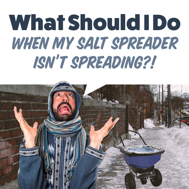 Troubleshooting your salt spreader when it doesn't spread