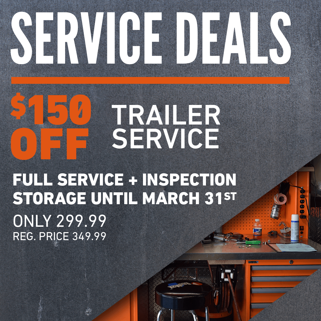 Save $150 on Trailer Service and Storage