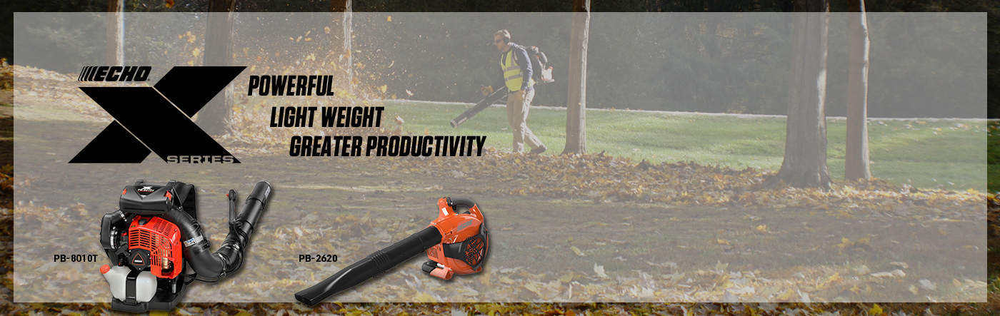 Echo X-Series - Best-In-Class Products. POWERFUL. LIGHT WEIGHT. GREATER PRODUCTIVITY.